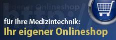 Onlineshop Medizintechnik